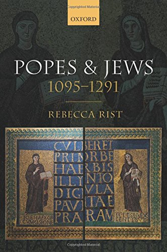 9780198717980: Popes and Jews, 1095-1291
