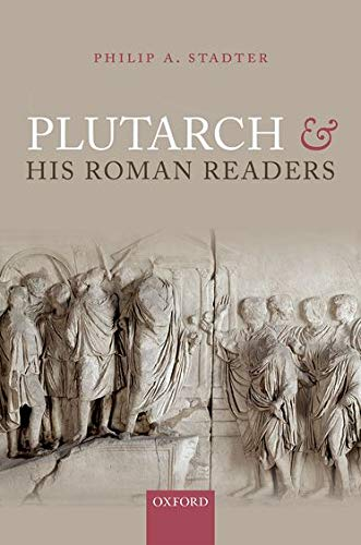 9780198718338: Plutarch and his Roman Readers