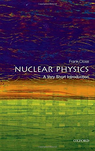 9780198718635: Nuclear Physics: A Very Short Introduction (Very Short Introductions)