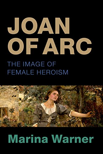 9780198718796: Joan of Arc: The Image of Female Heroism