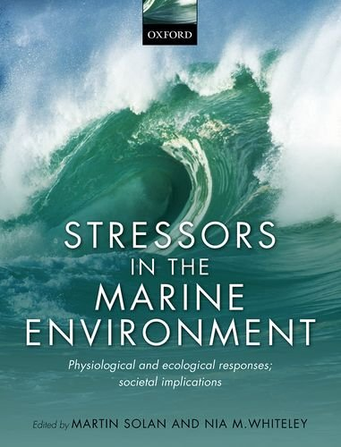 9780198718826: Stressors in the Marine Environment: Physiological and ecological responses; societal implications