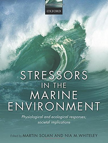 9780198718833: Stressors in the Marine Environment: Physiological and ecological responses; societal implications
