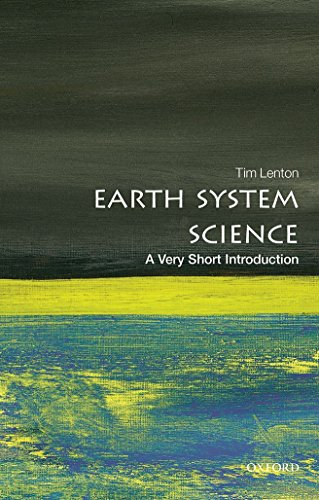 9780198718871: Earth System Science: A Very Short Introduction (Very Short Introductions)