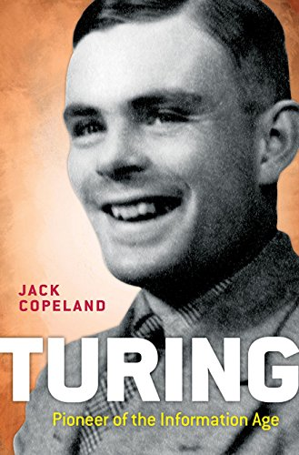 9780198719182: Turing: Pioneer of the Information Age