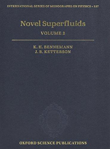 9780198719267: Novel Superfluids: Volume 2 (International Series of Monographs on Physics)