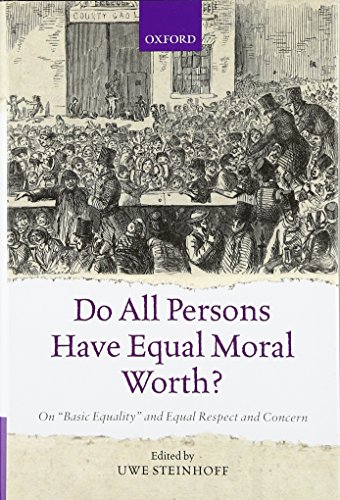 9780198719502: Do All Persons Have Equal Moral Worth?: On 'Basic Equality' and Equal Respect and Concern