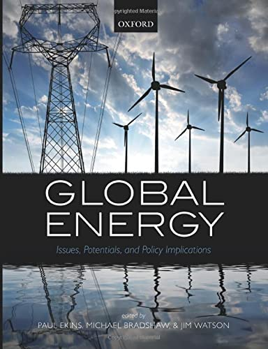 9780198719533: Global Energy: Issues, Potentials, and Policy Implications