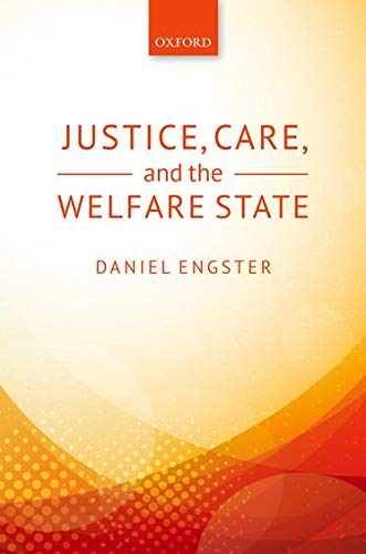 9780198719564: Justice, Care, and the Welfare State