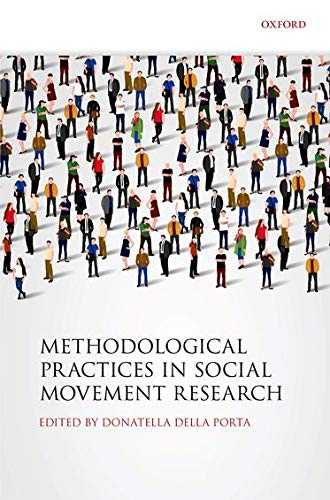 9780198719571: Methodological Practices in Social Movement Research