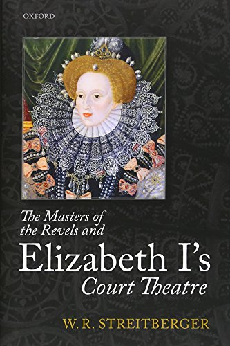 9780198719670: The Masters of the Revels and Elizabeth I's Court Theatre