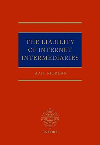 9780198719779: The Liability of Internet Intermediaries