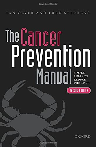 9780198719854: The Cancer Prevention Manual: Simple rules to reduce the risks