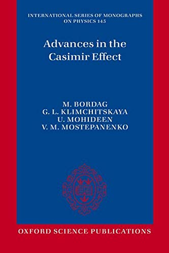 9780198719984: Advances in the Casimir Effect (International Series of Monographs on Physics)