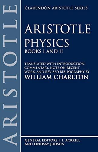 9780198720263: Physics: Books I and II (Clarendon Aristotle Series)