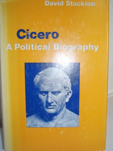 9780198720324: Cicero: A Political Biography