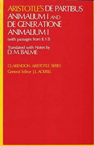 9780198720591: Aristotle's De Partibus Animalium I and De Generatione Animalium I