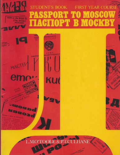 9780198720720: Passport to Moscow: First Year Russian Course