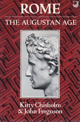 9780198721093: Rome: The Augustan Age: A Source Book