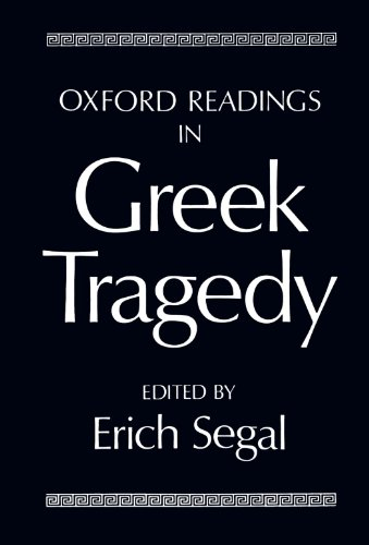 Oxford Readings in Greek Tragedy.: SEGAL, E.(ed.),