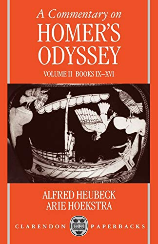 9780198721444: A Commentary on Homer's Odyssey: Volume II: Books IX-XVI: Bks.IX-XVI (A.Heubeck, Etc.) Tr.fr.Italian Vol 2 (Clarendon Paperbacks)