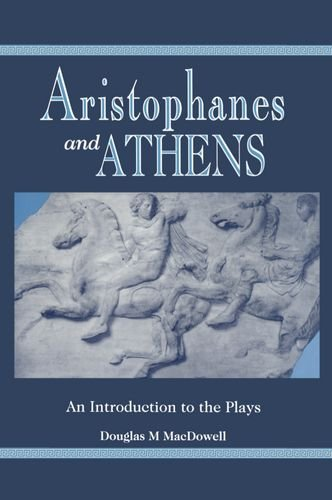 9780198721581: Aristophanes and Athens: An Introduction to the Plays