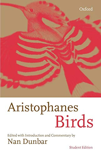 9780198721772: Aristophanes: Birds: Student Edition: With Introduction and Commentary