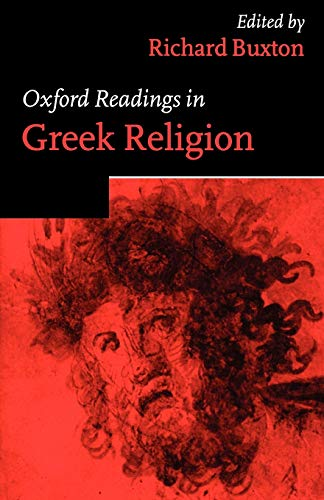 9780198721901: Oxford Readings in Greek Religion (Oxford Readings in Classical Studies)