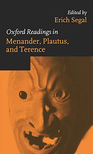 9780198721925: Oxford Readings in Menander, Plautus, and Terence (Oxford Readings in Philosophy (Hardcover))