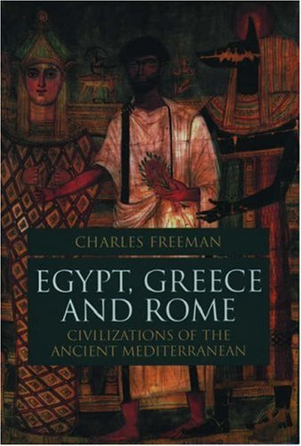 9780198721949: Egypt, Greece, and Rome: Civilizations of the Ancient Mediterranean