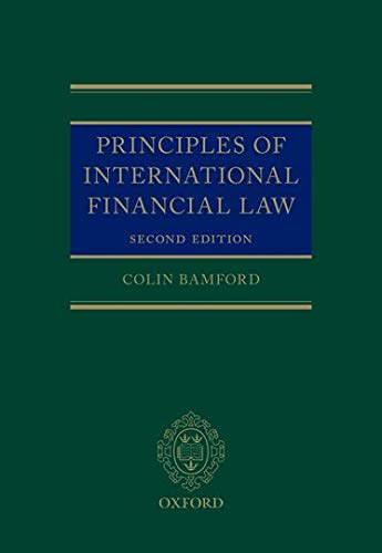 9780198722106: Principles of International Financial Law