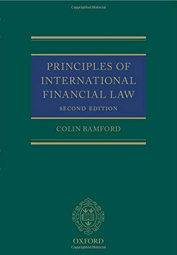 9780198722113: Principles of International Financial Law