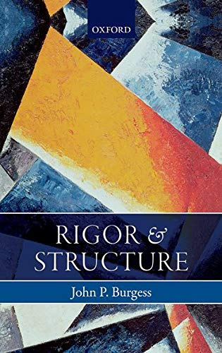 9780198722229: Rigor and Structure