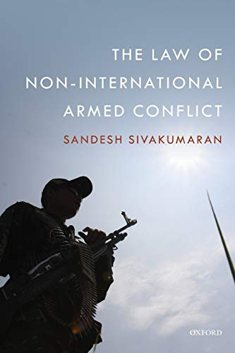 9780198722281: The Law of Non-International Armed Conflict