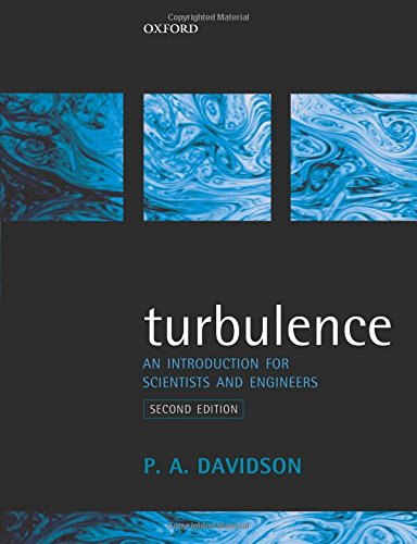 9780198722595: Turbulence: An Introduction for Scientists and Engineers
