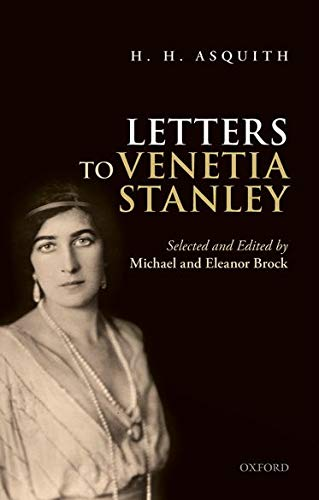 9780198722915: H. H. Asquith Letters to Venetia Stanley
