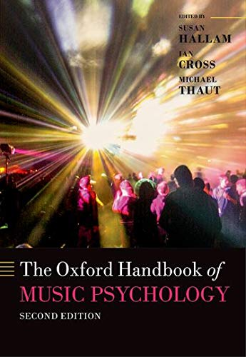 9780198722946: The Oxford Handbook of Music Psychology (Oxford Library of Psychology)