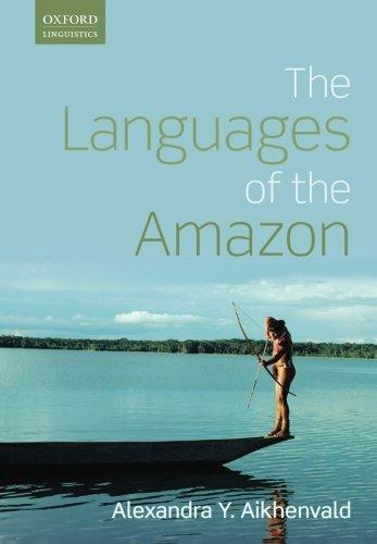 9780198723011: Languages of the Amazon (Oxford Linguistics)