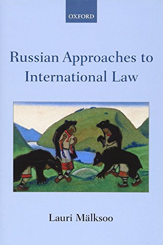 Russian Approaches to International Law: Lauri Mälksoo