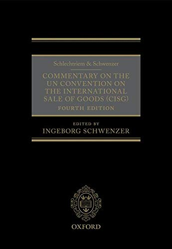 9780198723264: Schlechtriem & Schwenzer: Commentary on the UN Convention on the International Sale of Goods