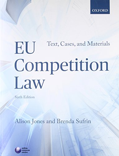 EU Competition Law: Text, Cases, and Materials: Alison Jones, Brenda