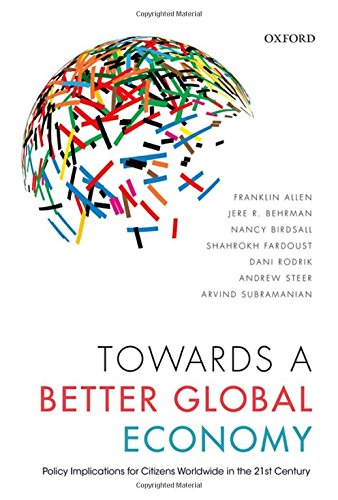 9780198723455: Towards a Better Global Economy: Policy Implications for Citizens Worldwide in the 21st Century