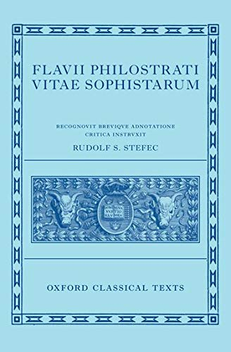 9780198723707: Philostratus: Lives of the Sophists (Flavii Philostrati Vitae Sophistarum) (Oxford Classical Texts)