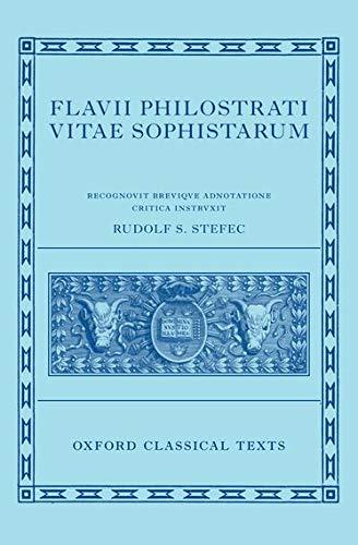 9780198723707: Philostratus: Lives of the Sophists (Flavii Philostrati Vitas Sophistarum)