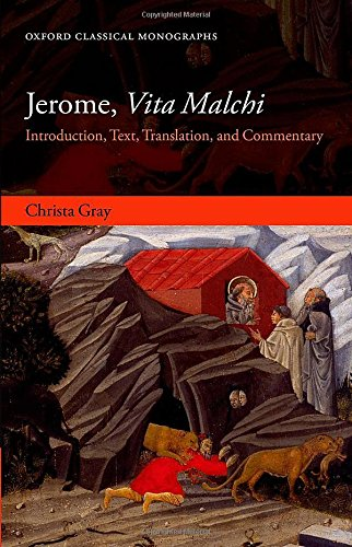 9780198723721: Jerome, Vita Malchi: Introduction, Text, Translation, and Commentary (Oxford Classical Monographs)