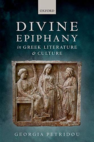 9780198723929: Divine Epiphany in Greek Literature and Culture