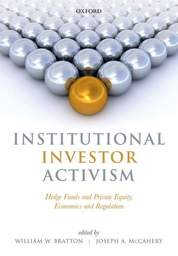 9780198723936: Institutional Investor Activism: Hedge Funds and Private Equity, Economics and Regulation