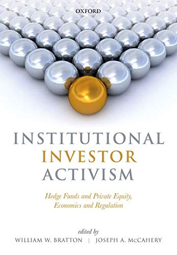9780198723943: Institutional Investor Activism: Hedge Funds and Private Equity, Economics and Regulation