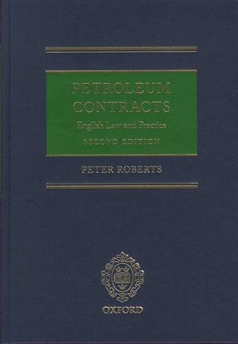 Petroleum Contracts: English Law Practice (Hardback): Peter Roberts