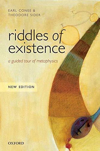 9780198724049: Riddles of Existence: A Guided Tour Of Metaphysics