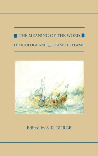 The Meaning of the Word: Lexicology and
